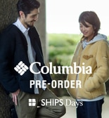 【SHIPS Days】人気のColumbia他、秋冬予約会ぞくぞく開催中!