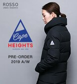 【ROSSO】Cape Heights PRE-ORDER ―2019 AUTUMN/WINTER―