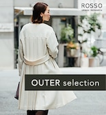 【ROSSO】OUTER selection