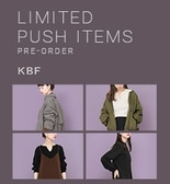 【KBF秋冬】LIMITED PUSH ITEMS PRE-ORDER