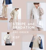 【KBF春夏】STRIPE and GRADATION PRE-ORDER
