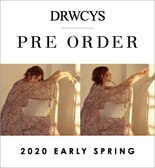 DRWCYS 2020 EARLY SPRING Pre-Order