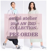 【emmi atelier】2018 AW 2ND COLLECTION PRE ORDER