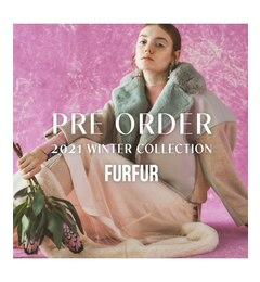 【FURFUR 2021 Winter Collection】