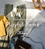 Vacation with Playful Items