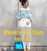 [ROSE BUD]Weekly Hit Item