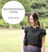 [ROSE BUD]Recommended Items!