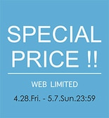 ★GW期間限定★SPECIAL PRICE