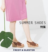 【FG】Summer Shoes 特集!