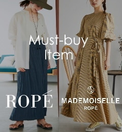 【ROPE'/MADEMOISELLE ROPE'】<最新>初夏のMust-buy Items