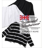 【TRADITIONAL WEATHERWEAR for ADAM ET ROPE'】