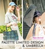 PALETTE LIMITED DESIGN & UMBRELLA 販売スタート