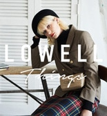 【2018AW予約受付中】LOWELL Things