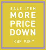 【KBF】MORE PRICE DOWN