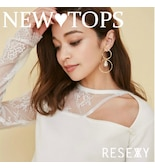 【RESEXXY】NEW TOPS COLLECTION