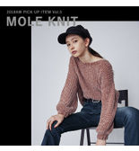 ―Pick Up―MOLE KNIT