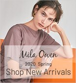 【Mila Owen】Shop New Arrivals in February 2020